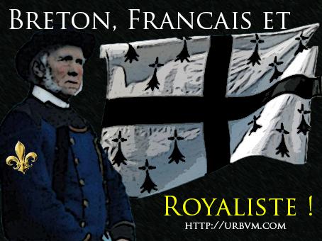 Breton, français et royaliste !